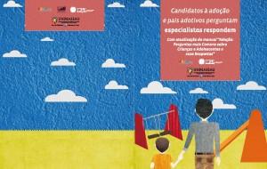 CEJA Adoção - Canditados à adoção e pais adotivos perguntam especialistas respondem