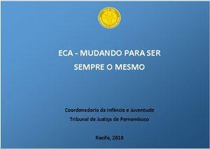 ECA-MUDANDO-PARA-SER-SEMPRE-O-MESMO